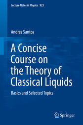 A Concise Course on the Theory of Classical Liquids by Andrés Santos