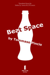 Beat Space by Tommaso Pincio