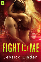Fight for Me by Jessica Linden