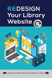 Redesign Your Library Website by Stacy Wittmann
