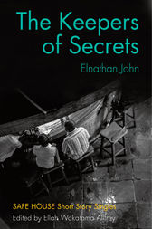 The Keepers of Secrets by Elnathan John