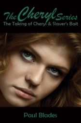 The Cheryl Series by Paul Blades