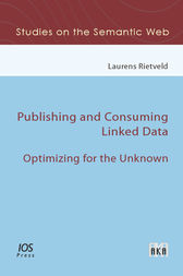 Publishing and Consuming Linked Data by L. Rietveld