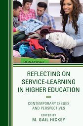 Reflecting on Service-Learning in Higher Education by M. Gail Hickey