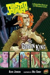 The Goblin King by Alaya Johnson