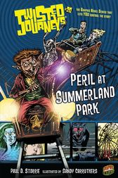 Peril at Summerland Park by Paul D. Storrie