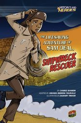 The Lifesaving Adventure of Sam Deal, Shipwreck Rescuer by Candice Ransom