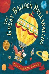 The Great Balloon Hullaballoo by Peter Bently