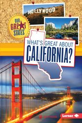 What's Great about California? by Anita Yasuda