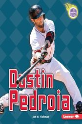 Dustin Pedroia by Jon M. Fishman