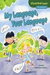 My Language, Your Language by Lisa Bullard