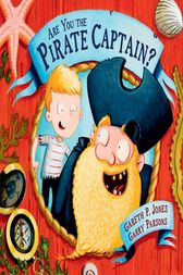 Are You the Pirate Captain? by Gareth P. Jones