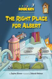The Right Place for Albert by Daphne Skinner
