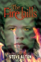 The Firehills by Steve Alton