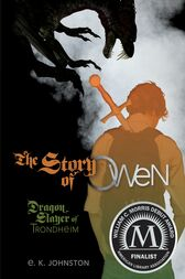 The Story of Owen by E. K. Johnston