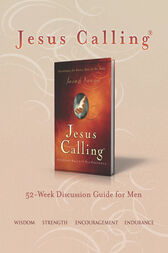 Jesus Calling Book Club Discussion Guide for Men by Sarah Young