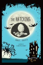 The Hatching by Annie Graves
