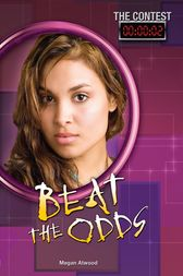 Beat the Odds by Megan Atwood
