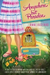Anywhere but Paradise by Anne Bustard