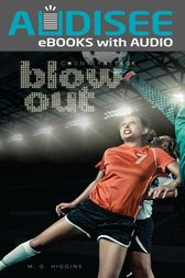 Blow Out by M. G. Higgins