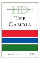 Historical Dictionary of The Gambia by David Perfect