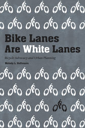 Bike Lanes Are White Lanes by Melody L Hoffmann