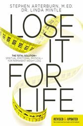Lose It for Life by Stephen Arterburn