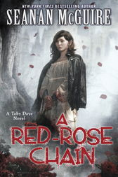 A Red-Rose Chain (Toby Daye Book 9) by Seanan McGuire