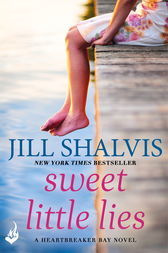 Sweet Little Lies: Heartbreaker Bay Book 1 by Jill Shalvis