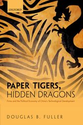 Paper Tigers, Hidden Dragons by Douglas B. Fuller