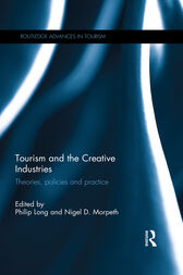 Tourism and the Creative Industries by Philip Long