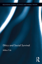 Ethics and Social Survival by Milton Fisk