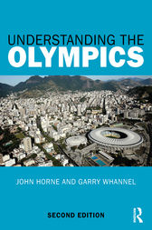 Understanding the Olympics by John Horne