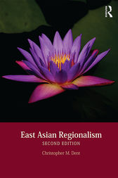 East Asian Regionalism by Christopher M. Dent