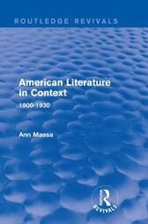 American Literature in Context by Ann Massa