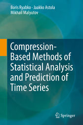 Compression-Based Methods of Statistical Analysis and Prediction of Time Series by Boris Ryabko