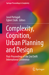 Complexity, Cognition, Urban Planning and Design by Juval Portugali