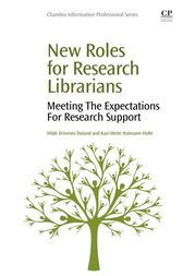 New Roles for Research Librarians by Hilde Daland