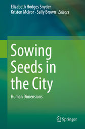 Sowing Seeds in the City by Elizabeth Hodges Snyder