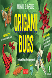Origami Bugs by Michael G. LaFosse