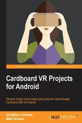 Cardboard VR Projects for Android by Jonathan Linowes