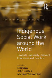 Indigenous Social Work around the World by John Coates