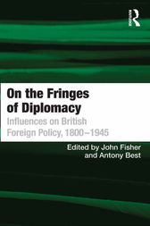 On the Fringes of Diplomacy by Antony Best