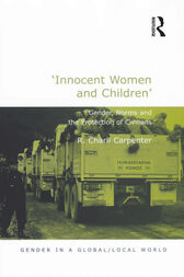 'Innocent Women and Children' by R. Charli Carpenter