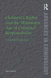 Children's Rights and the Minimum Age of Criminal Responsibility by Don Cipriani
