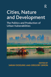 Cities, Nature and Development by Sarah Dooling