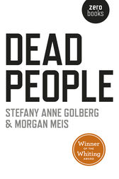 Dead People by Stefany Anne Golberg