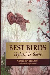 Best Birds Upland and Shore by Worth Mathewson