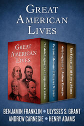 Great American Lives by Benjamin Franklin
