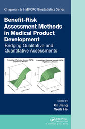 Benefit-Risk Assessment Methods in Medical Product Development by Qi Jiang